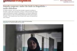 Somalia surgeons: under the knife in Mogadishu